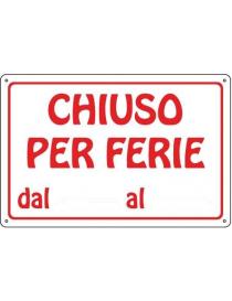 CARTELLO CHIUSO PER FERIE