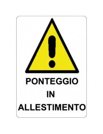 CARTELLO KPL 40X60 PONTEGGI IN ALLESTIMENTO